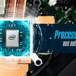 Entenda os processadores Intel dos notebooks gamer Avell