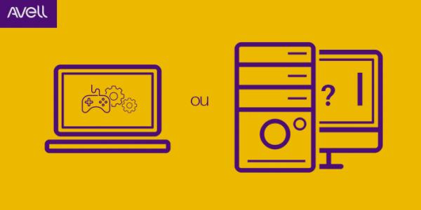 notebook ou desktop